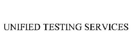 UNIFIED TESTING SERVICES