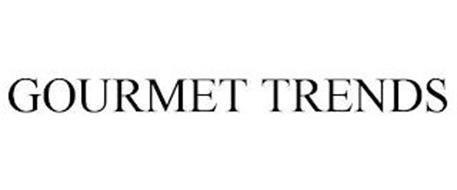 GOURMET TRENDS
