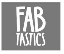 FAB TASTICS