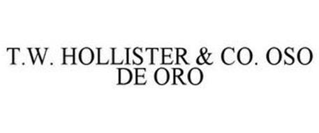 T.W. HOLLISTER & CO. OSO DE ORO