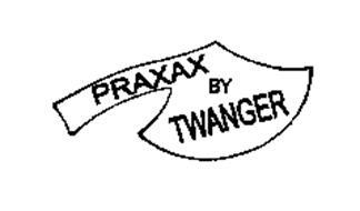 PRAXAX BY TWANGER