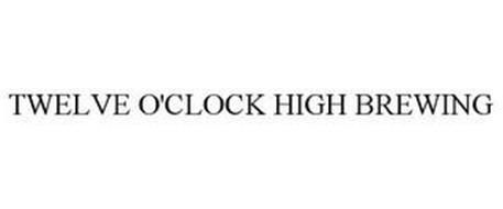 TWELVE O'CLOCK HIGH BREWING