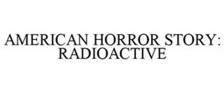 AMERICAN HORROR STORY: RADIOACTIVE