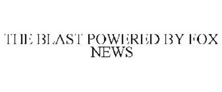 THE BLAST POWERED BY FOX NEWS