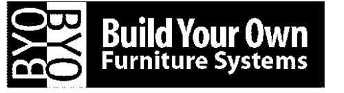 BYO BYO BUILD YOUR OWN FURNITURE SYSTEMS