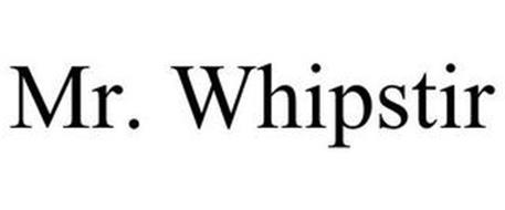 MR. WHIPSTIR