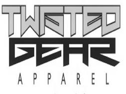 TWISTED GEAR APPAREL