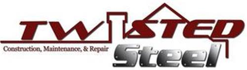 TWISTED STEEL CONSTRUCTION MAINTENANCE & REPAIR
