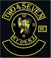 TWO 4 SEVEN RYDERZ MC 3 6 9 12
