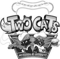 TWO CATS HOTDOGS & DESSERTS