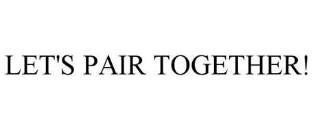 LET'S PAIR TOGETHER!