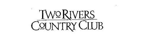 TWO RIVERS COUNTRY CLUB