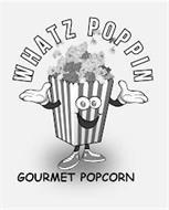 WHATZ POPPIN GOURMET POPCORN