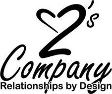 2'S COMPANY RELATIONSHIPS BY DESIGN