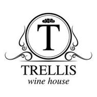 T TRELLIS WINE HOUSE