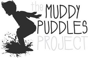 THE MUDDY PUDDLES PROJECT
