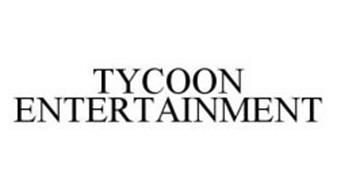TYCOON ENTERTAINMENT