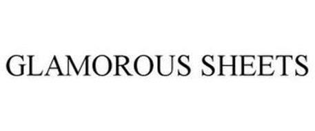 GLAMOROUS SHEETS