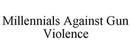 MILLENNIALS AGAINST GUN VIOLENCE