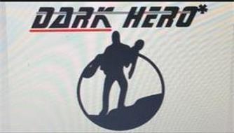 DARK HERO*