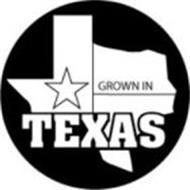 GROWN IN TEXAS