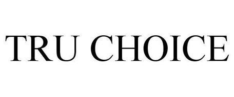 TRU CHOICE