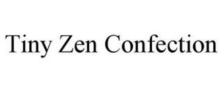 TINY ZEN CONFECTION