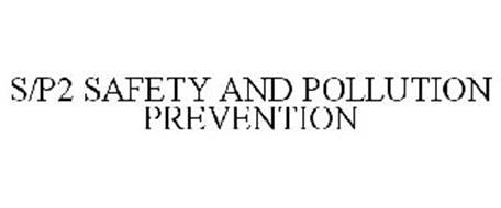 S/P2 SAFETY & POLLUTION PREVENTION