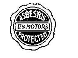 ASBESTOS PROTECTED U S  MOTORS Trademark of U A  ELECTRICAL MOTORS