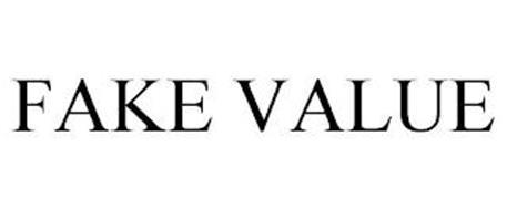 FAKE VALUE
