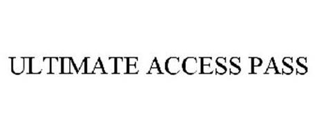 ULTIMATE ACCESS PASS