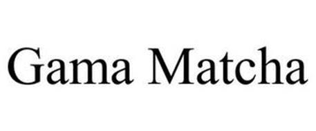 GAMA MATCHA