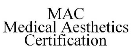 MAC MEDICAL AESTHETICS CERTIFICATION
