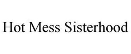 HOT MESS SISTERHOOD