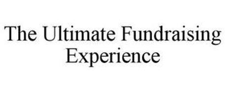 THE ULTIMATE FUNDRAISING EXPERIENCE