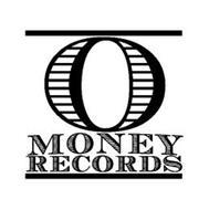 O MONEY RECORDS
