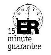 15 MINUTE ER GUARANTEE