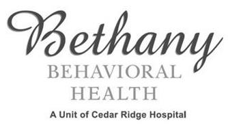 BETHANY BEHAVIORAL HEALTH A UNIT OF CEDAR RIDGE HOSPITAL