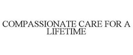 COMPASSIONATE CARE FOR A LIFETIME
