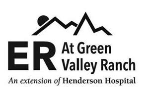 ER AT GREEN VALLEY RANCH AN EXTENSION OF HENDERSON HOSPITAL