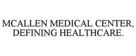 MCALLEN MEDICAL CENTER, DEFINING HEALTHCARE.