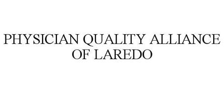 PHYSICIAN QUALITY ALLIANCE OF LAREDO