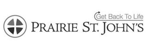 PRAIRIE ST. JOHN'S GET BACK TO LIFE