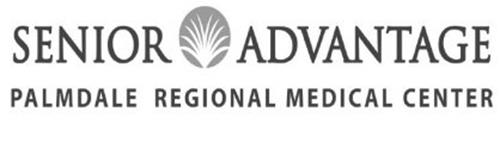 SENIOR ADVANTAGE PALMDALE REGIONAL MEDICAL CENTER