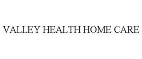 VALLEY HEALTH HOME CARE