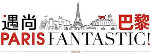 PARIS FANTASTIC !