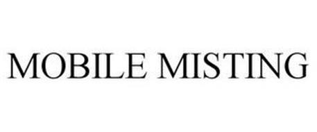MOBILE MISTING