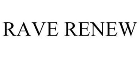 RAVE RENEW