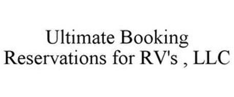 ULTIMATE BOOKING RESERVATIONS FOR RV'S , LLC