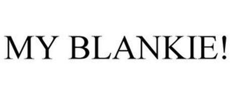 MY BLANKIE!